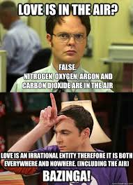Love Is In The Air Meme - love is in the air false nitrogen oxygen argon and carbon