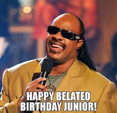 Junior Meme - happy belated birthday junior meme stevie wonder 73386