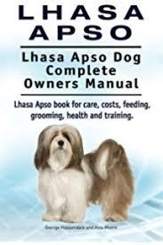 lhasa apsos complete pet owner u0027s manual stephen wehrmann