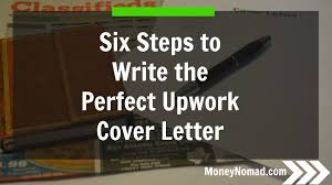 Application Developer Cover Letter six steps to writing the perfect upwork cover letter money nomad