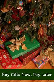 buy christmas gifts now pay later christmas gifts and gift