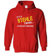 design stehle cool its a stehle thing t shirts stehle t shirts hoodies