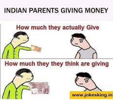 Indian Parents Memes - indian parents giving money how much they actually give how much
