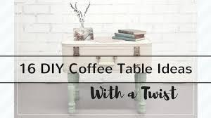 Diy Coffee Table Ideas 16 Diy Coffee Table Ideas With A Twist