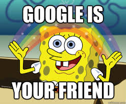 Google Images Meme - google is your friend spongebob rainbow quickmeme