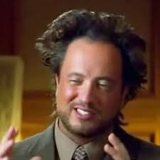 Meme Generator Aliens Guy - ancient aliens crazy history channel guy meme generator