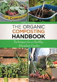 the organic composting handbook techniques for a healthy