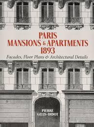 paris mansions and apartments 1893 facades floor plans and