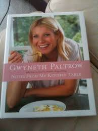 And Counting Turning  Not So Bad After All But What - Gwyneth paltrow notes from my kitchen table