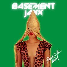 basement jaxx u2013 u201cback 2 the wild u201d stereogum
