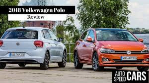 car volkswagen polo 2018 volkswagen polo review youtube