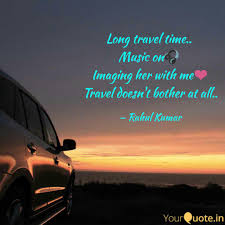 travel music images Long travel time music quotes writings by rahul kumar jpg