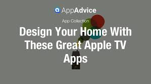design your house app best apple tv apps to design your home