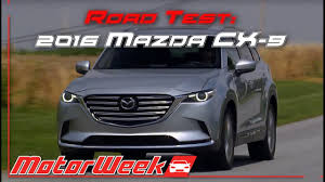 mazda product line road test 2016 mazda cx 9 playing catch up or setting the pace