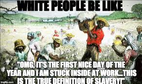 White People Be Like Memes - white people be like imgflip