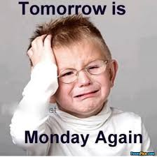 Appropriate Memes For Kids - funny image with a kid and quote about monday inspiring quotes