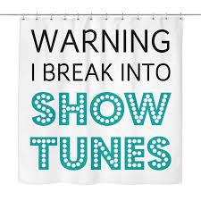 Nerdy Shower Curtain Break Into Showtunes Shower Curtain U2013 Theatre Nerds Swag Shop