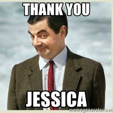 Jessica Meme - thank you jessica mr bean meme generator