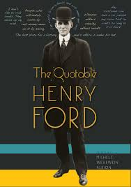 quotable henry ford read fiction non fiction and textbooks online