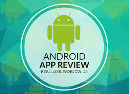 android reviews app reviews