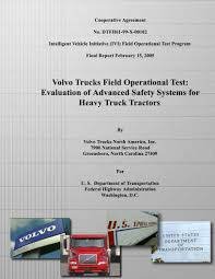 volvo highway tractor volvo trucks field operational test its report