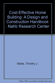 cost effective home building a design and construction handbook