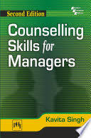 Counseling Skills For Managers Counselling Skills For Managers Kavita Singh Books