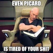 Patrick Stewart Meme Generator - sleeping picard imgflip