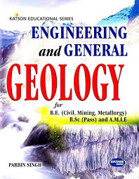 engineering and general geology for b e civil mining metallurgy