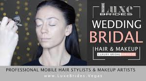 mobile hair and makeup las vegas mobile airbrush makeup artist services wedding bridal las vegas