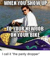 Panty Dropper Meme - 25 best memes about panty dropping panty dropping memes