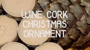 how to make a wine cork ornament diy tutorial