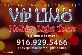 christmas light tour sacramento sacramento holiday light tours sac vip limo and tours vip limo