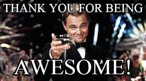 You Are Awesome Meme - thank you awesome thank you for being on memegen