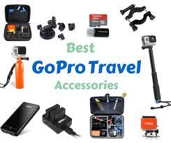 best travel accessories best gopro travel accessories