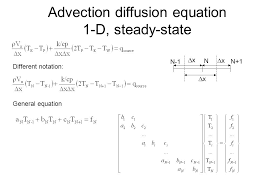 3 advection diffusion equation lecture objectives review discretization methods for advection