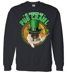 pug sweater st s day pug crawl pug sweater teeshirtpalace