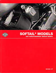 2007 harley davidson softail models factory service manual harley