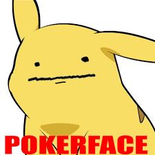 Pokerface Meme - poker face know your meme internet poker for real money