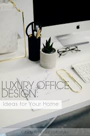 Design Ideas For Your Home by Luxury Office Design Ideas For Your Home