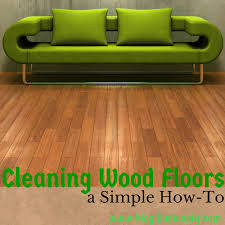 cleaning wood floors a simple how to lovely