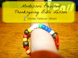 christian thanksgiving montessori preschool thanksgiving bible lesson
