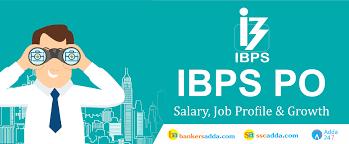 ibps po salary job profile u0026 career growth
