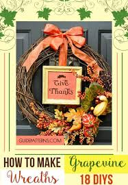 how to make wreaths how to make grapevine wreaths 18 diys guide patterns