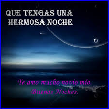 imagenes de buenas noches ala distancia lindos mensajes de buenas noches para mi novio buenas noches mi amor