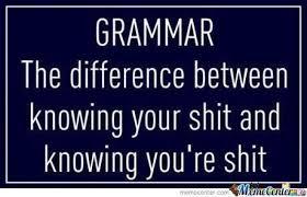 Correct Grammar Meme - john r sloan jr on twitter can we talk about meme grammar for a