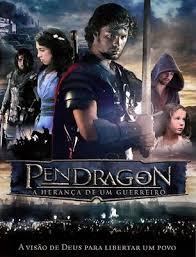 Pendragon A Herança de Um Guerreiro