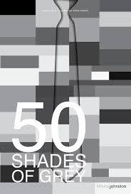 Shades Of Gray 50 Shades Of Grey Minimalist Poster By Pmjohnst On Deviantart
