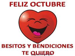 imagenes feliz octubre feliz octubre besitos y bendiciones te quiero imagen 7385