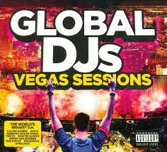 global djs the las vegas sessions various artists songs